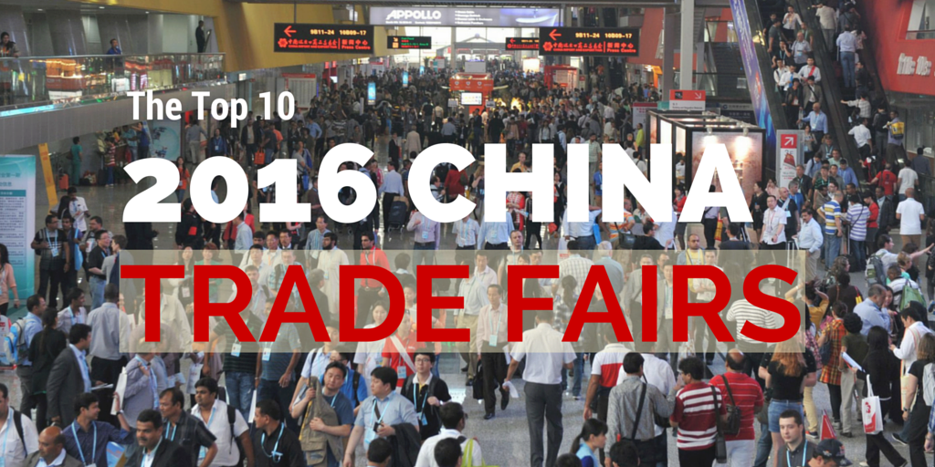 The Top 10 China Trade Fairs